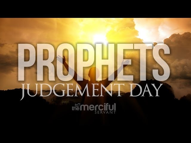 The Prophets On Judgement Day