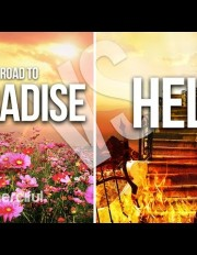 The Road to Paradise VS Hell