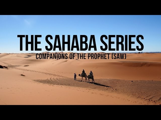 The Sahaba Series (Companions of the Prophet)